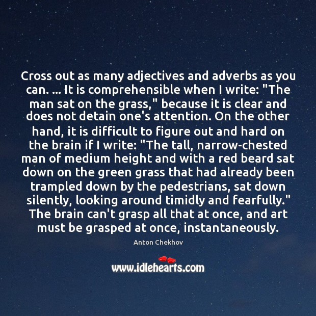 Image, Cross out as many adjectives and adverbs as you can. … It is