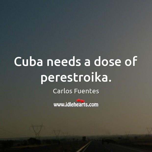 Image, Cuba needs a dose of perestroika.