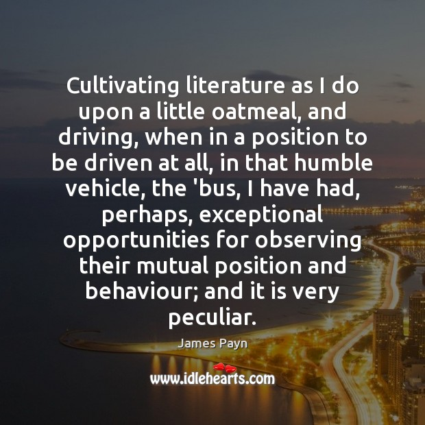 Cultivating literature as I do upon a little oatmeal, and driving, when Image