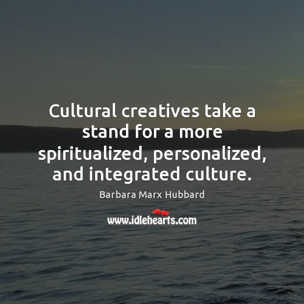 Image, Cultural creatives take a stand for a more spiritualized, personalized, and integrated