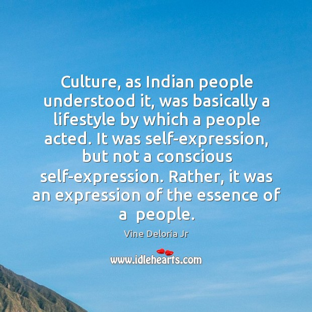 Culture, as Indian people understood it, was basically a lifestyle by which Image