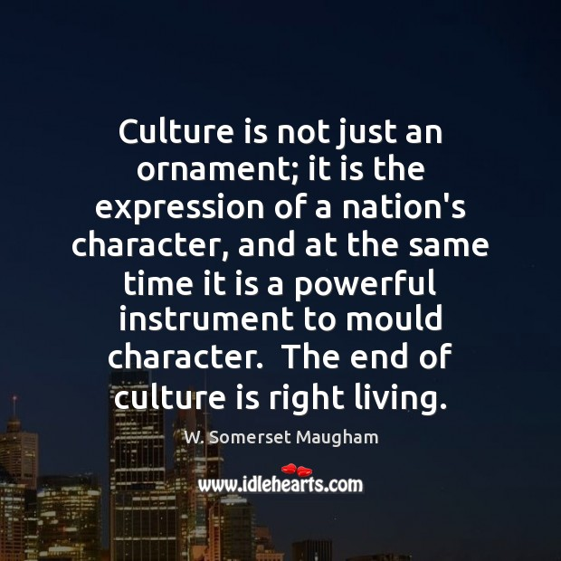 Image, Culture is not just an ornament; it is the expression of a