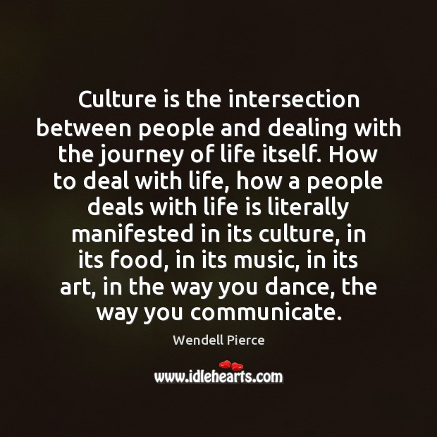 Culture is the intersection between people and dealing with the journey of Image