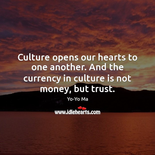Image, Another, Culture, Currency, Heart, Hearts, Money, Opens, Our, Trust