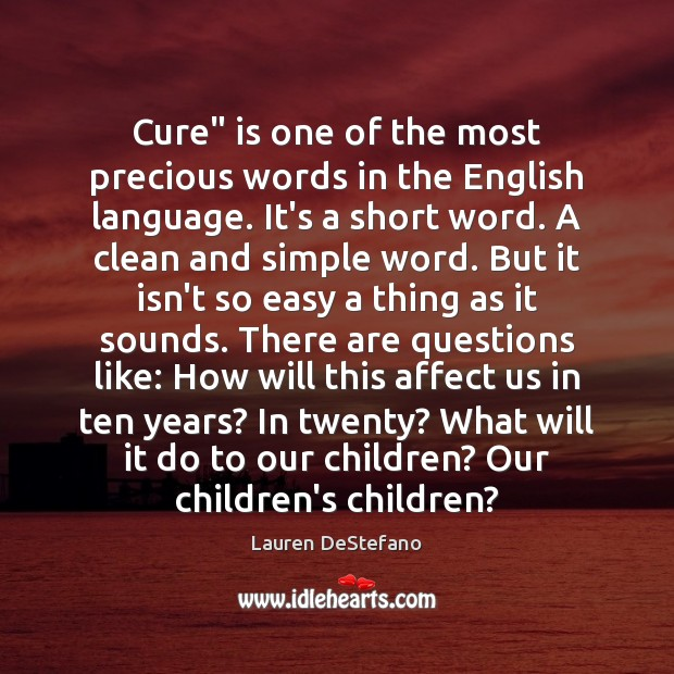 """Cure"""" is one of the most precious words in the English language. Image"""