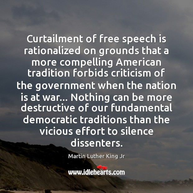 Image, Curtailment of free speech is rationalized on grounds that a more compelling