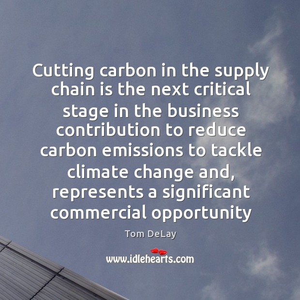 Cutting carbon in the supply chain is the next critical stage in Image