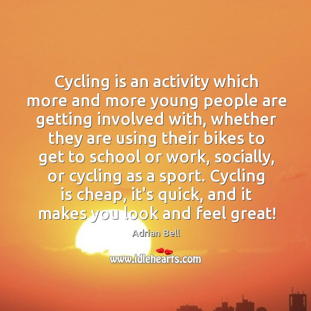 Image, Cycling is an activity which more and more young people are getting