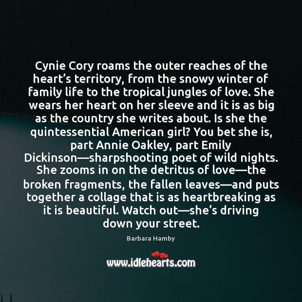 Image, Cynie Cory roams the outer reaches of the heart's territory, from