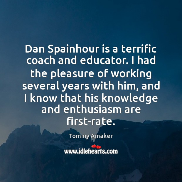 Dan Spainhour is a terrific coach and educator. I had the pleasure Image