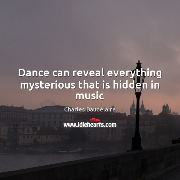 Dance can reveal everything mysterious that is hidden in music Image