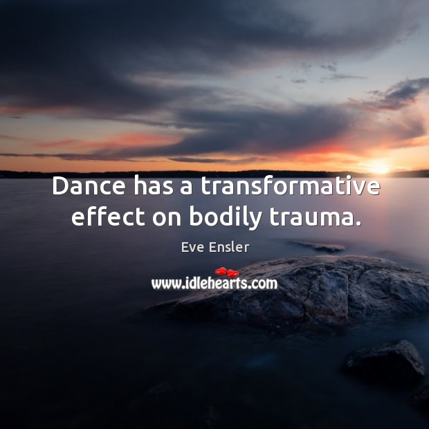 Dance has a transformative effect on bodily trauma. Image
