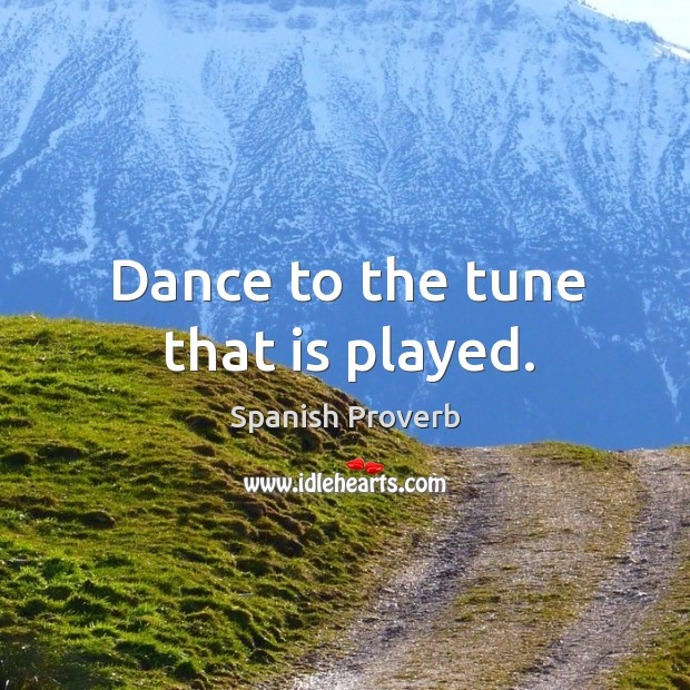Image, Dance to the tune that is played.