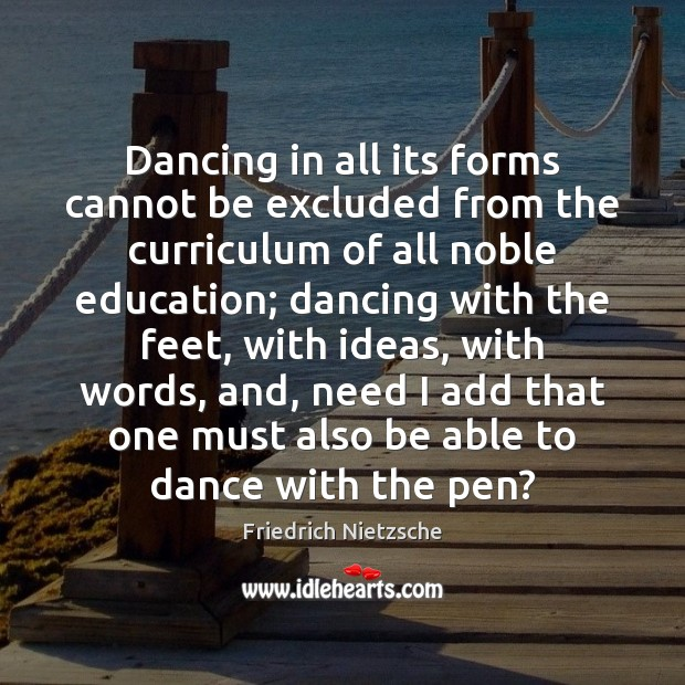 Dancing in all its forms cannot be excluded from the curriculum of Image