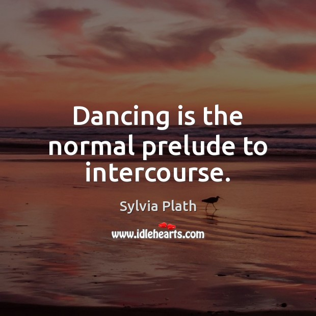 Dancing is the normal prelude to intercourse. Image