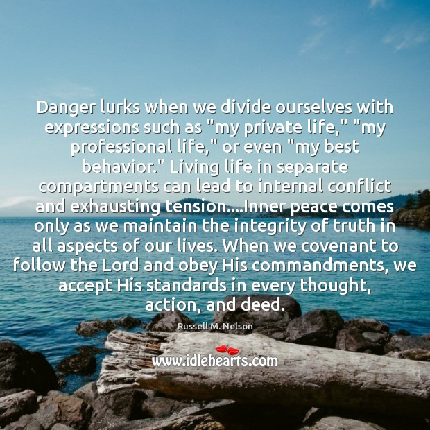 """Image, Danger lurks when we divide ourselves with expressions such as """"my private"""