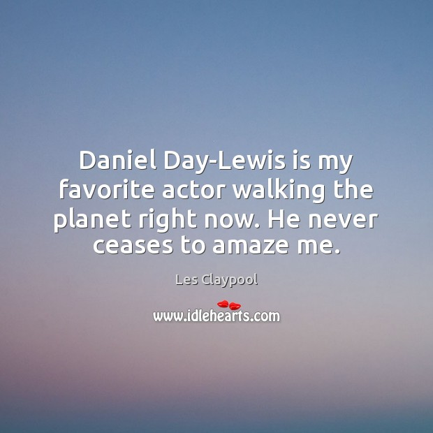 Image, Daniel Day-Lewis is my favorite actor walking the planet right now. He
