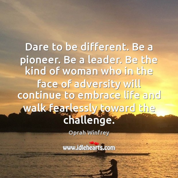 Image, Dare to be different. Be a pioneer. Be a leader. Be the