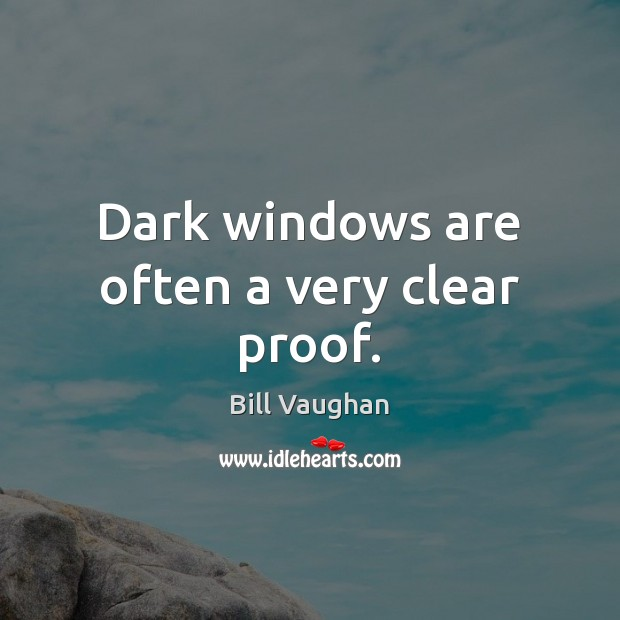 Image, Dark windows are often a very clear proof.