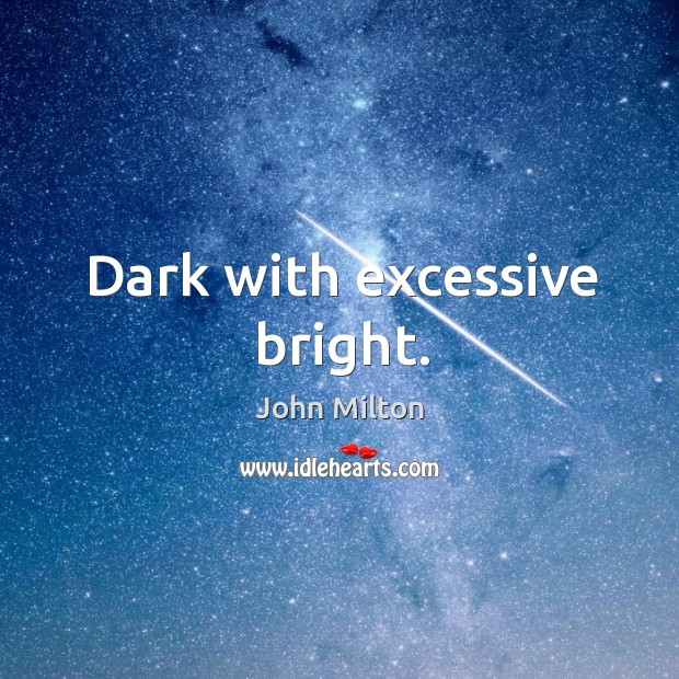 Dark with excessive bright. Image