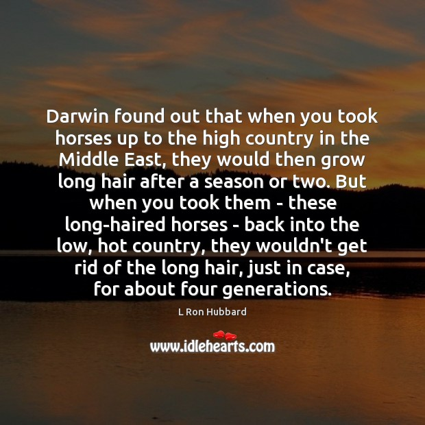 Image, Darwin found out that when you took horses up to the high