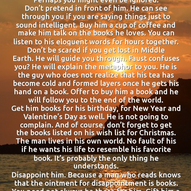 Date a guy who reads or better writes. Image