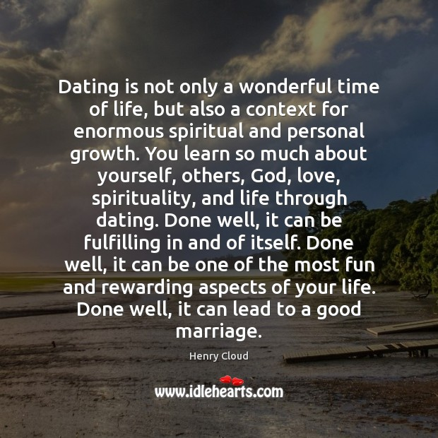 Dating is not only a wonderful time of life, but also a Dating Quotes Image