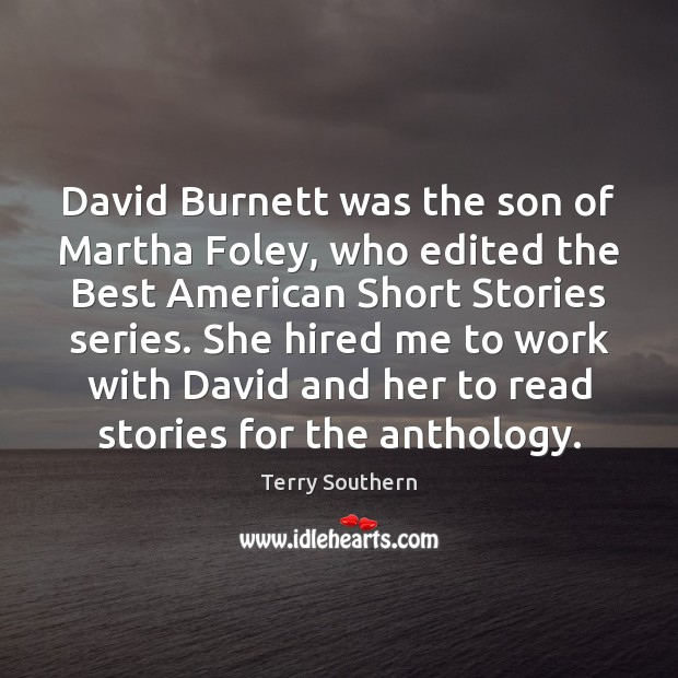Image, David Burnett was the son of Martha Foley, who edited the Best