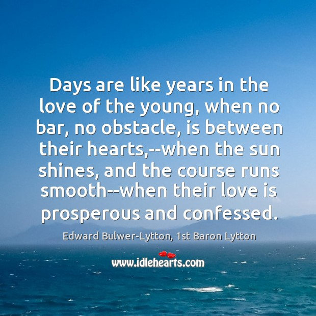 Image, Days are like years in the love of the young, when no