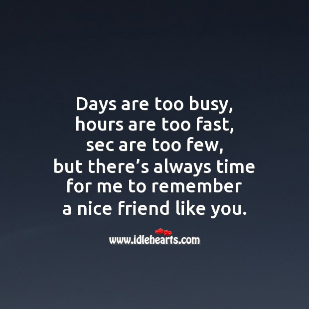 Days are too busy Image