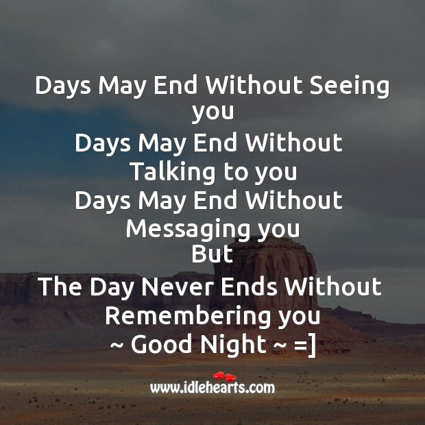 Days may end without seeing you Image