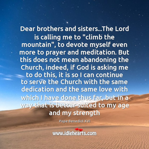 """Dear brothers and sisters…The Lord is calling me to """"climb the Image"""