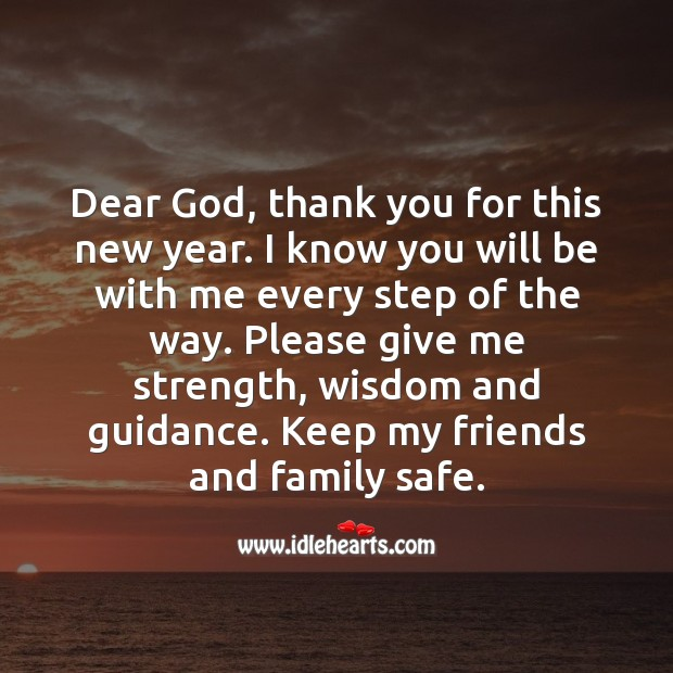 Dear God, thank you for this new year. Wisdom Quotes Image
