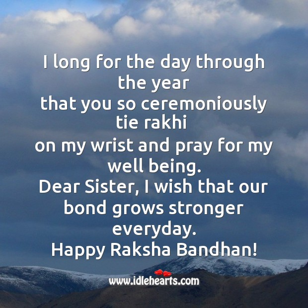 Dear sister, I wish that our bond grows stronger Raksha Bandhan Quotes Image