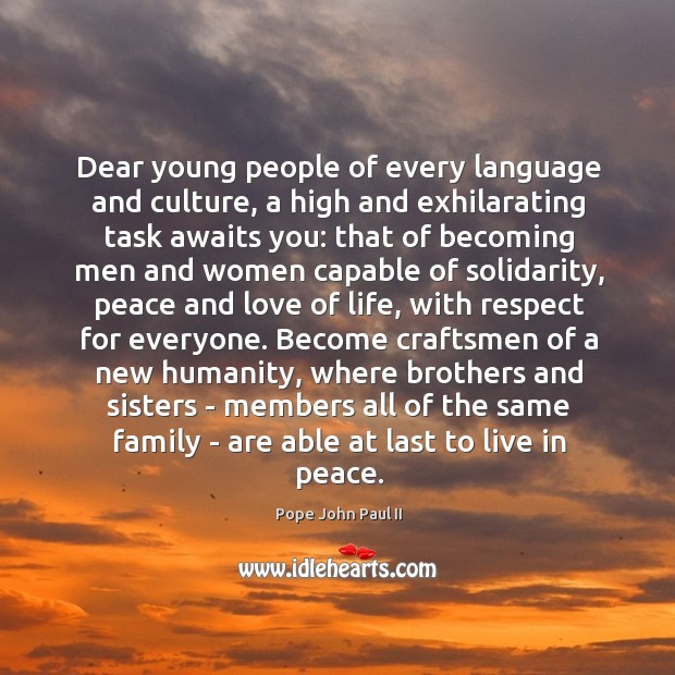 Dear young people of every language and culture, a high and exhilarating Image