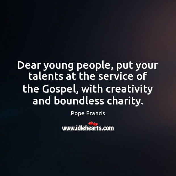 Dear young people, put your talents at the service of the Gospel, Image