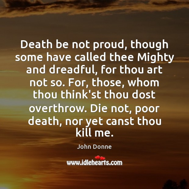 Death be not proud, though some have called thee Mighty and dreadful, Image
