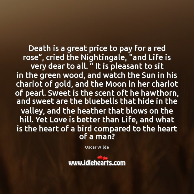 """Death is a great price to pay for a red rose"""", cried Image"""