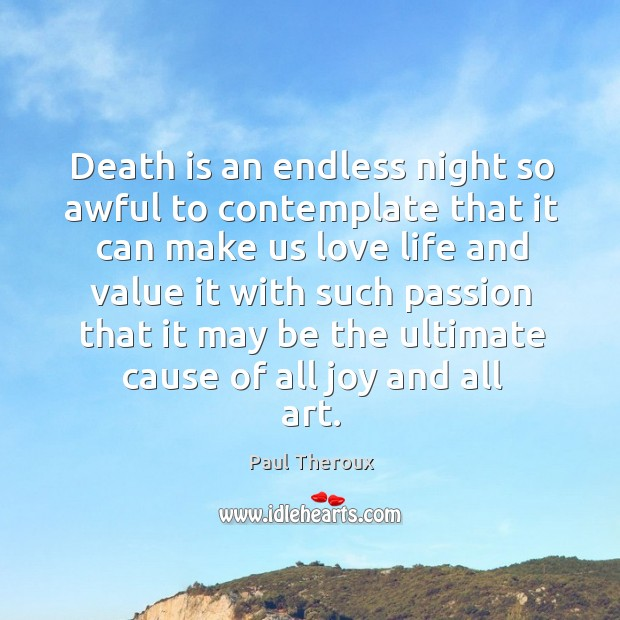 Death is an endless night so awful to contemplate Image