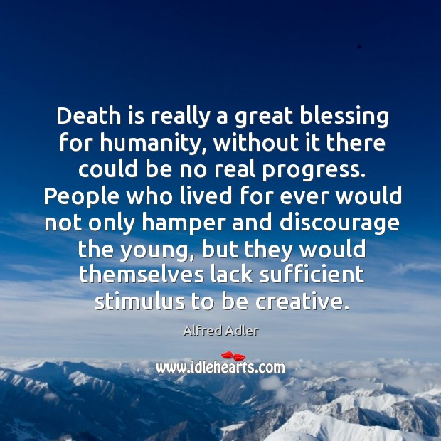 Image, Death is really a great blessing for humanity