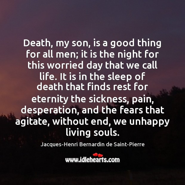 Image, Death, my son, is a good thing for all men; it is
