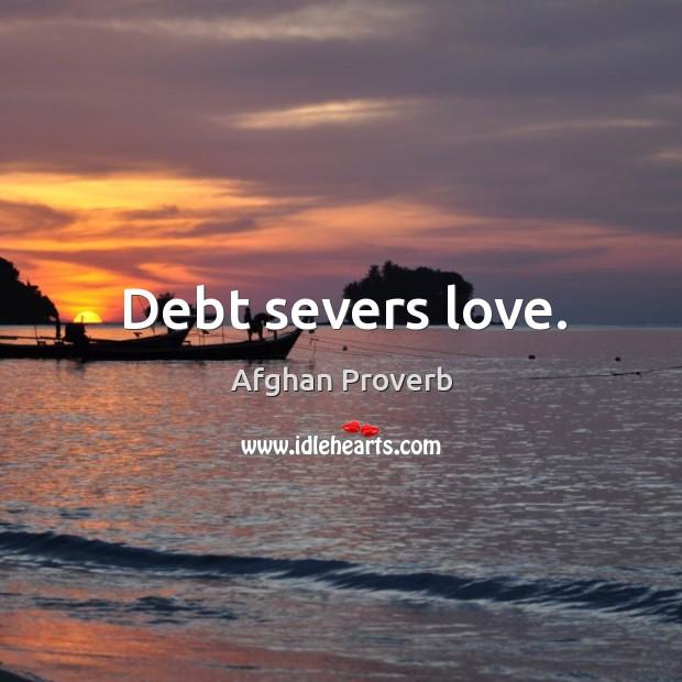 Image, Debt severs love.