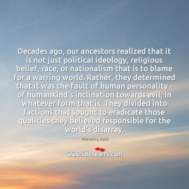 Decades ago, our ancestors realized that it is not just political ideology, Image