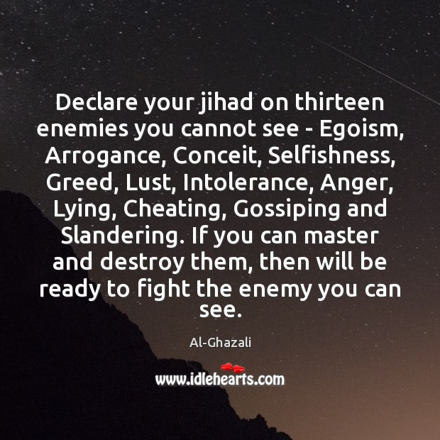 Image, Declare your jihad on thirteen enemies you cannot see – Egoism, Arrogance,