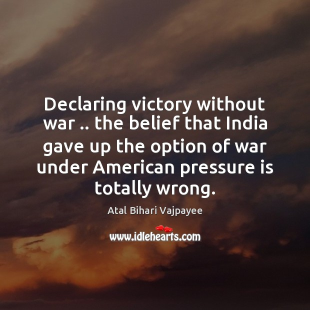 Declaring victory without war .. the belief that India gave up the option Image