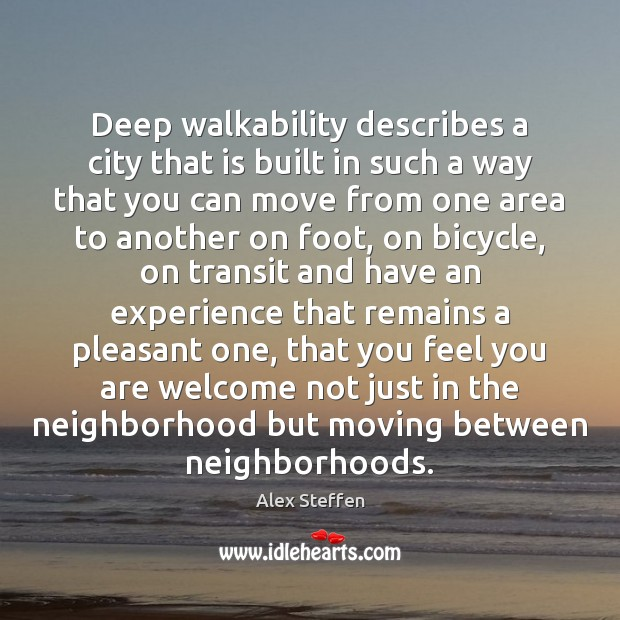Image, Deep walkability describes a city that is built in such a way