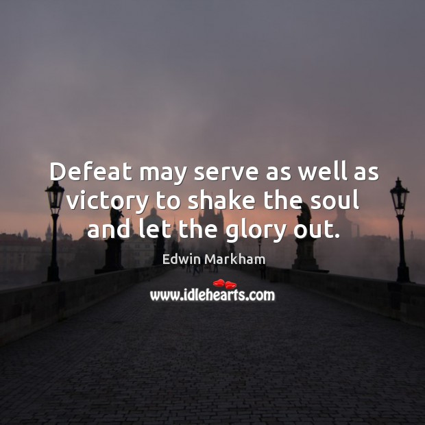 Picture Quote by Edwin Markham