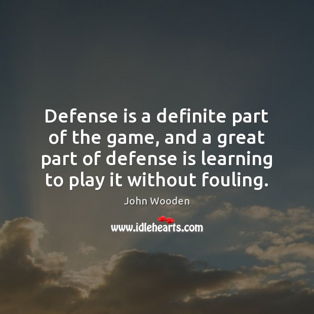Defense is a definite part of the game, and a great part Image