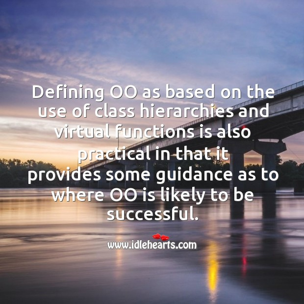 Defining oo as based on the use of class hierarchies Image