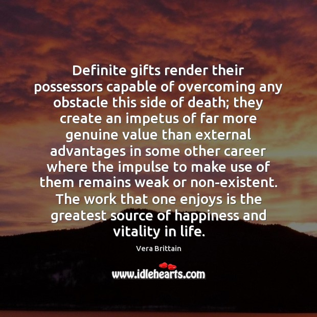 Definite gifts render their possessors capable of overcoming any obstacle this side Image